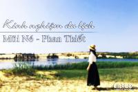 Kinh nghiệm du lịch Mũi Né - Phan Thiết