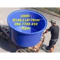 Bồn tròn nuôi cá 1000 lít Lhe 0967788450 Ngọc
